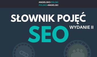 Słownik pojęć SEO. Angielsko-polski, polsko-angielski